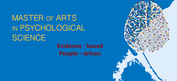 Masters of Arts in Psychological Science; Evidence Based; People Driven