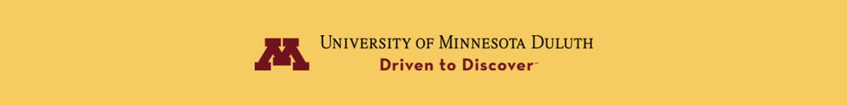 University of Minnesota Duluth Driven to Discover